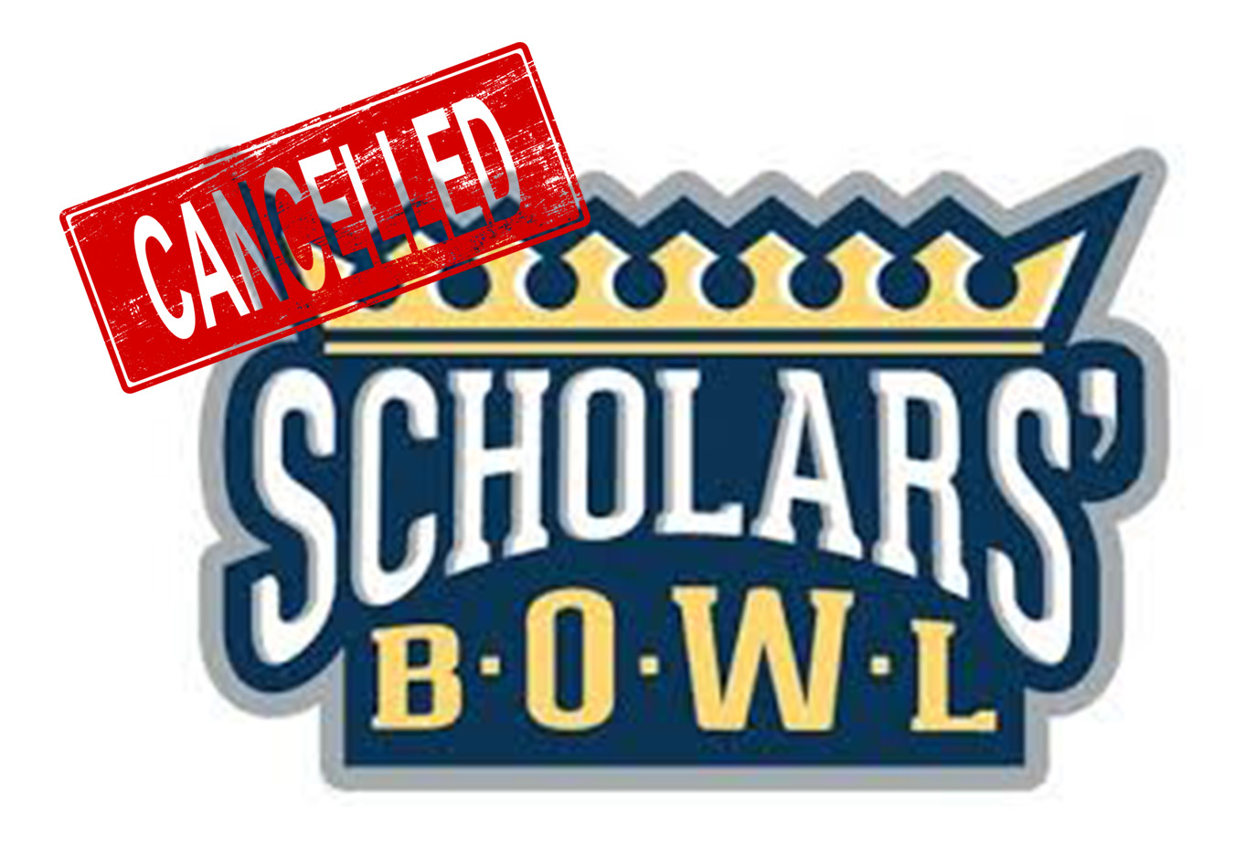 Scholars Bowl Cancelled